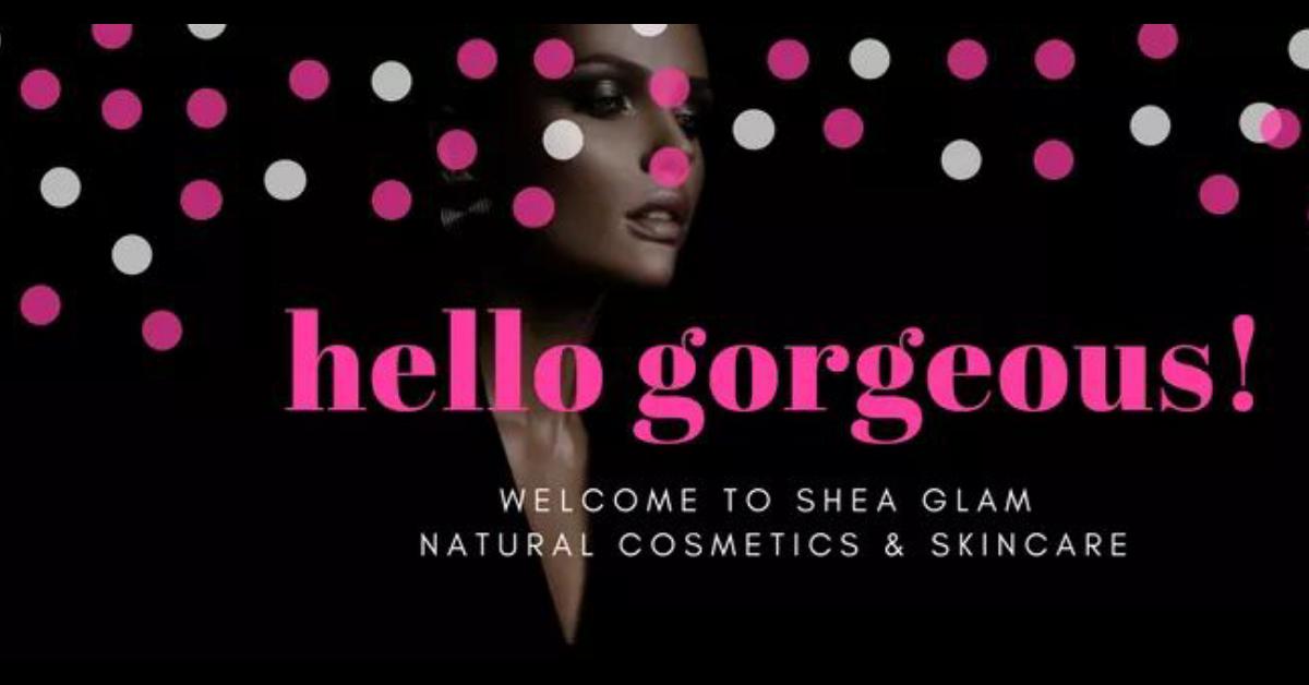 Shea Glam Natural Skincare and Cosmetics